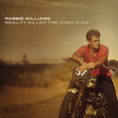 Robbie Williams | Reality Killed the Video Star